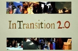Everything you could possibly want to know about 'In Transition 2.0′ | Sustainable Futures | Scoop.it