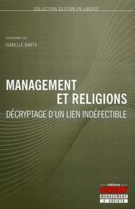 Management et religions, décryptage d'un lien indéfectible | COURRIER CADRES.COM | 8.0consultant | Scoop.it