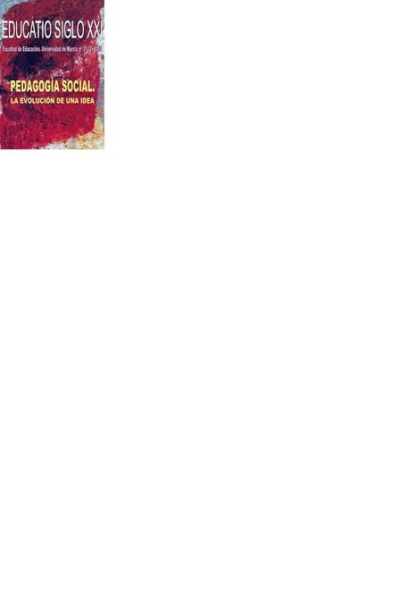 Educatio Siglo XXI. Vol 31, Núm 2 (2013)Pedagogía social, La evolución de una idea. | (Todo) Pedagogía y Educación Social | Scoop.it