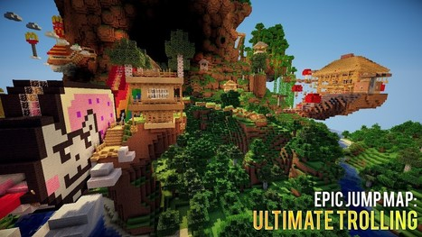 Epic Jump Map: Ultimate Trolling 1.6.4   Minecraft 1.7.4/1.7.2   Map for Minecraft   Scoop.it
