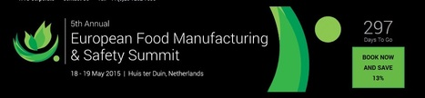 European Food Manufacturing & Safety Summit 2015 | Events - FMCG, Retail & Technology (2015) | Scoop.it
