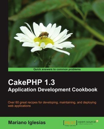 10 Awesome CakePHP Tutorials | DevMoose | LanguageStudy | Scoop.it
