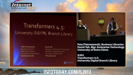 Watch Session A202: Transformers 4.5: University Digital Branch Library | innovative libraries | Scoop.it