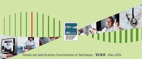 L'ASIP Santé publie la version 1.0.0 du DSFT Opérateurs de messagerie MSSanté | esante.gouv.fr, le portail de l'ASIP Santé | systemes d'information de santé | Scoop.it