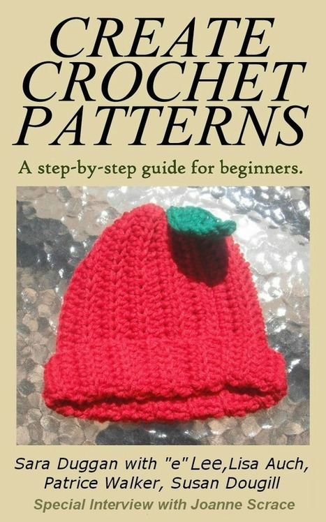 Create Crochet Patterns - A step-by-step Guide for Beginners | Crochet | Scoop.it