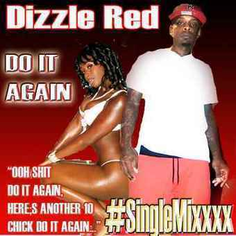 Dizzle Red Do it Again Drop Down Mix by GetAtMe (RnB / Hip Hop Track) | GetAtMe | Scoop.it
