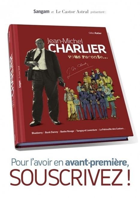 « Jean-Michel Charlier vous raconte… » en souscription !   BDZoom.com   BD Mediathèque   Scoop.it