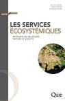 Les services écosystémiques - Auteur Denis Pesche - Quae.com | Agronomie sur le web | Scoop.it