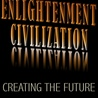 Enlightenment Civilization: Looking Forward not Back