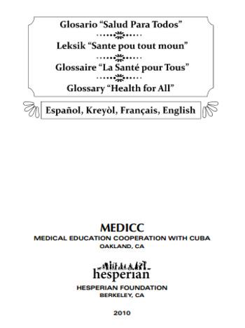 (EN) (FR) (ES) (BI) (PDF) - Salud para todos / Health of all / La santé pour tous / Sante pou tout moun | Medical Education Cooperation with Cuba | Glossarissimo! | Scoop.it