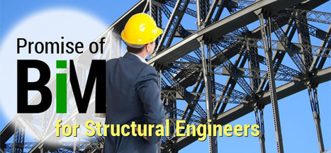 Promise Of BIM for Structural Engineers   Architecture Engineering & Construction (AEC)   Scoop.it
