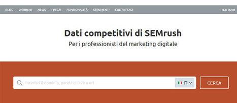 SEMrush come funziona per promuoverti sui motori di ricerca | Social Media Marketing | Scoop.it