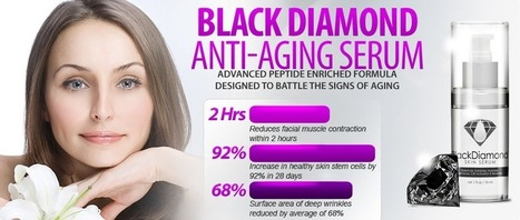 Black Diamond Skin Serum Review – Claim your Trial Pack Now! | Reduce wrinkles and look years younger! | Scoop.it