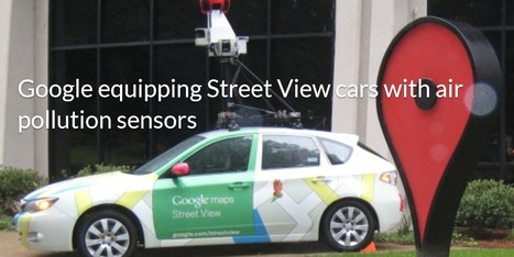 Google equipping Street View cars with air pollution sensors | GREEN ENERGY | Scoop.it
