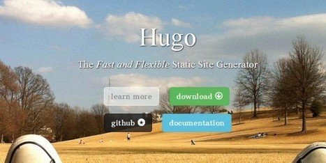 Hugo: A new way to build static website | Web Resource | Scoop.it