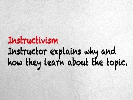 The Difference Between Instructivism, Constructivism, And Connectivism - | Inquiry-Based Learning and Research | Scoop.it