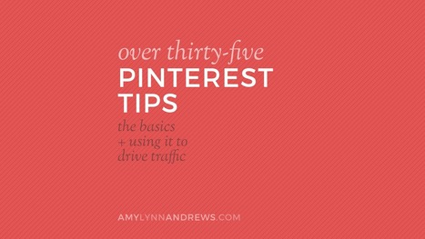 35+ Pinterest tips from basics to beyond | Social Mediapalooza | Scoop.it
