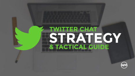 Twitter Chat Strategy and Tactical Guide for Brands | Internet Marketing Tips & Tactics | Scoop.it