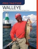 Pro Tactics: Walleye: Use the Secrets of the Pros to Cat Used Bargain Paperback | Walleye Opener | Scoop.it