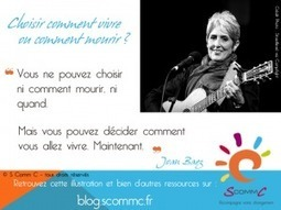 Choisir comment mourir ou comment vivre ? | Citations | Scoop.it