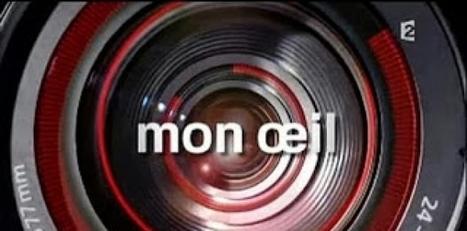 Delphine Ernotte et France2: Pour le retour de Mon œil de Michel Mompontet | Meilleure revue de presse de l'univers connu | Scoop.it