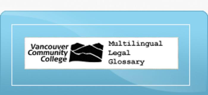 (EN)-(ZH)-(FA)-(PA)-(RU)-(ES)-(VI) – Legal glossary | Vancouver Community College | Glossarissimo! | Scoop.it