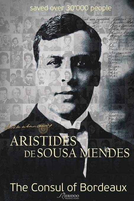 The Consul of Bordeaux - Aristides de Sousa Mendes - O Cônsul de Bordéus Available on iTunes | Aristides de Sousa Mendes | Scoop.it