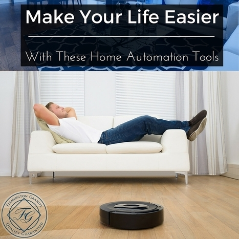 Make Your Life Easier With These Home Automation Tools - Flemington Granite | Home Improvement, Modular Construction, Modular Buildings, Prefabricated Building | Scoop.it