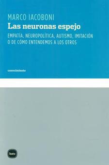 GTA de Altas Capacidades Intelectuales: LAS NEURONAS ESPEJO | Psiconeuroinmunología | Scoop.it