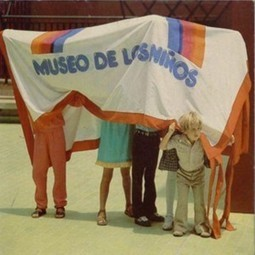 30 AÑOS DEL MUSEO DE LOS NIÑOS | Gestores del Conocimiento | Scoop.it