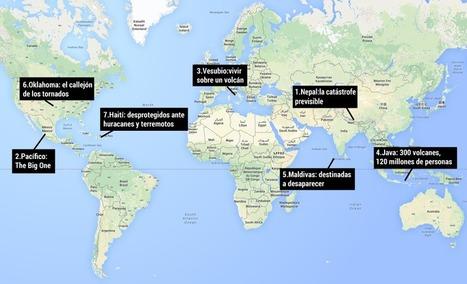 7 lugares que viven pendientes de la próxima catástrofe | Zientziak | Scoop.it