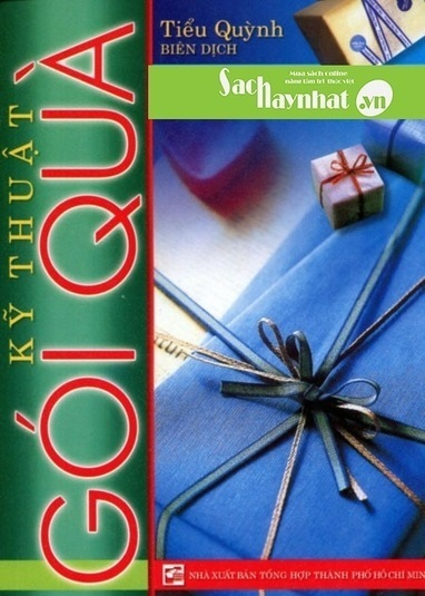 Kỹ Thuật Gói Quà là một cuốn sách hay tại sachhaynhat.vn | sachhaynhat.vn | Scoop.it