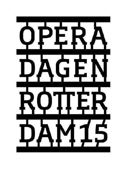 Operadagen Rotterdam 22 t/m 31 mei 2015 | Operadagen Rotterdam 2015 | Scoop.it