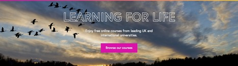 FutureLearn — Learning for Life | Open Education Resources | Scoop.it
