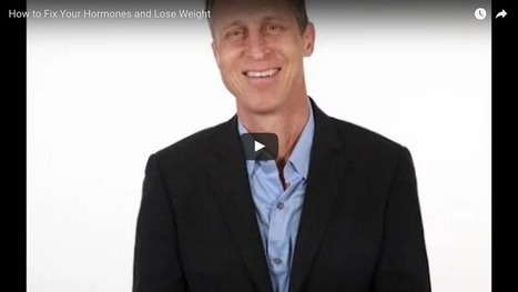 How to Fix Your Hormones and #Lose #Weight - Dr. Mark Hyman | Weight Loss News | Scoop.it