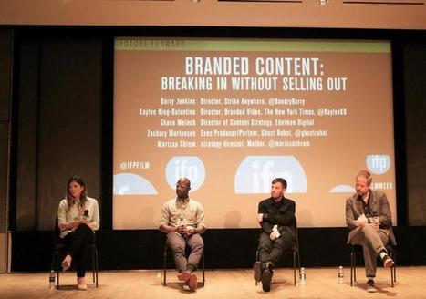 6 Tips on Breaking Into Branded Content Without Selling Out | Transmedia Production (by Uzzi) | Scoop.it
