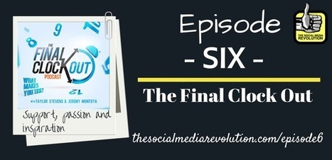 Episode 6 - The Final Clock Out | The Social Media Revolution | Scoop.it