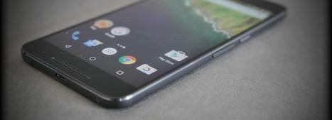 On a testé… le téléphone Nexus 6P, la vitrine d'Android | Applications mobiles professionnelles | Scoop.it