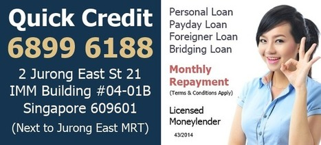 Quick Personal Loan | Payday Loan | Licensed Moneylender | Get Fast personal loan with Quick Credit Pte Ltd | Scoop.it