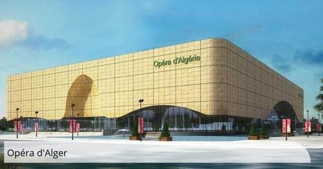 In FR | Opera d'Alger : la Chine aux premières loges - Version française d'Opera-Digital.com | Concert Halls, Auditoriums & opera houses | Scoop.it