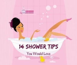 14 Shower Tips You Would Love  | Tips and tricks | Scoop.it