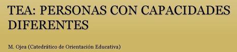 TEA: personas con capacidades diferentes | Orientación Educativa - Enlaces para mi P.L.E. | Scoop.it