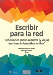 300 páginas y diez ideas sobre escribir para la red. Descargar libro│@rsalaverria | TIC y Educación (ICT and Education) | Scoop.it