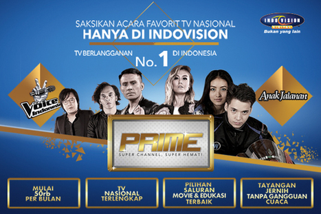 Baru! Paket Prime Hadir Dengan Super Channel Yang Super Hemat! | Indovision Digital Television | Scoop.it