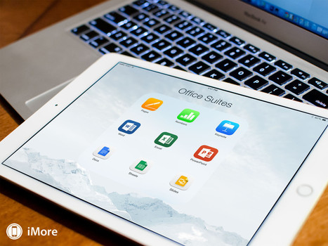 iWork vs Microsoft Office vs Google Docs: Which iPad and iPhone office suite is best? | iOS in Education | Scoop.it