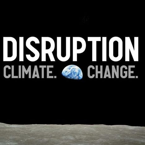 Disruption: Climate. Change. | IELTS, ESP, EAP and CALL | Scoop.it