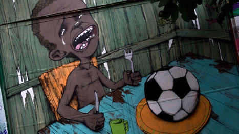 'Need Food, Not Football': Brazilian Graffiti Art Expresses Outrage Over World Cup (PHOTOS) | Permaculture, Homesteading & Green Technology | Scoop.it