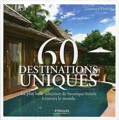 60 destinations uniques : la plus belle sélection de boutique-hôtels ... - I-Voyages | HOTEL RELAIS SAINT-JACQUES | Scoop.it
