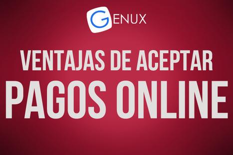 5 grandes ventajas de aceptar pagos online   Genux - Desarrollo Web - Diseño Paginas Web Uruguay   Desarrollo y Diseño web   Scoop.it