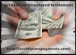 About Cash for Structured Settlement   Cash For Structure Settlements Tips - cashfuturepayments.com   Scoop.it